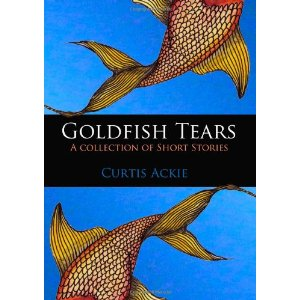 Goldfish Tears by Curtis Ackie