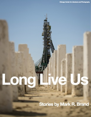 Long Live Us by Mark R Brand