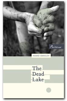 The Dead Lake Hamid Ismailov