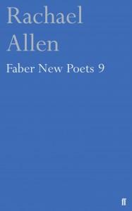 Faber New Poets 9 Rachael Allen