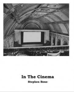 In the Cinema Stephen Bone