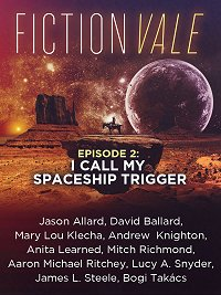 Fictionvale 2: I Call My Spaceship Trigger