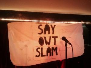 Say Owt Slam