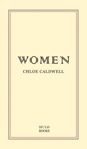 WOMEN - Chloe Caldwell