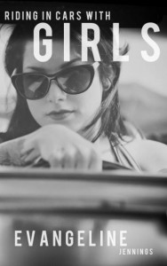 Riding-In-Cars-With-Girls-Evangeline-Jennings