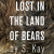 The furry covers of the limited print run of Lost in the Land of Bears