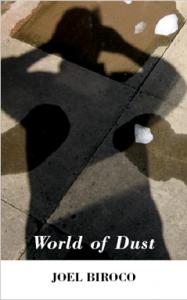 World Of Dust by Joel Biroco
