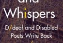 <i>Stairs and Whispers: D/deaf and Disabled Poets Write Back</i>, ed. by Sandra Alland, Khairani Barokka & Daniel Sluman