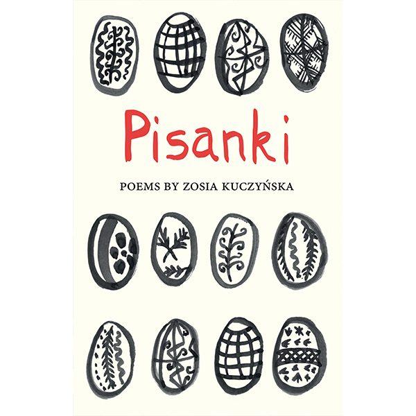 <i>Pisanki</i> by Zosia Kuczyńska