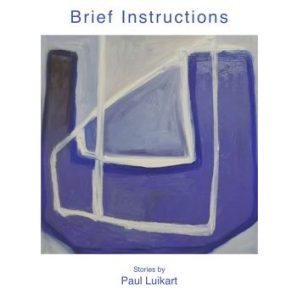 Brief Instructions by Paul Luikart