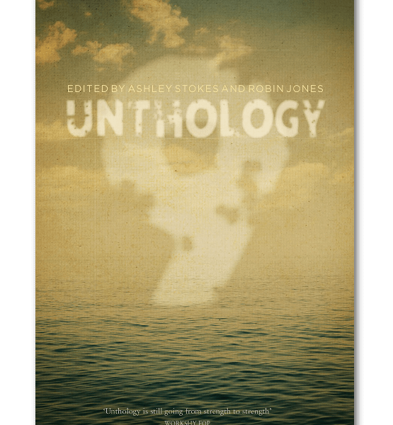 <i>Unthology 9</i> ed. by Ashley Stokes & Robin Jones