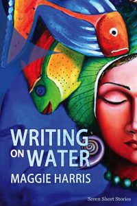 Writing on Water by Maggie Harris