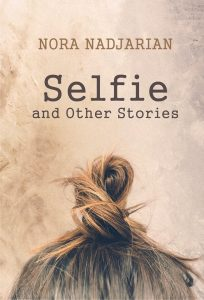 Selfie and Other Stories by Nora Nadjarian