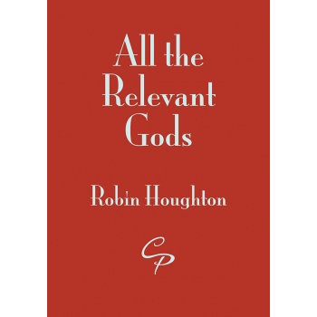 <I>All the Relevant Gods</i> by Robin Houghton