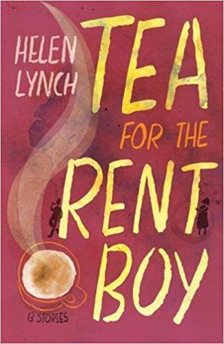 <i>Tea for the Rent Boy</i> by Helen Lynch