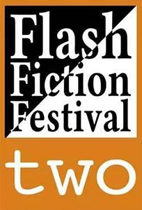 Flash Fiction Festival Two  edited by Jude Higgins, Santino Prinzi and Diane Simmons