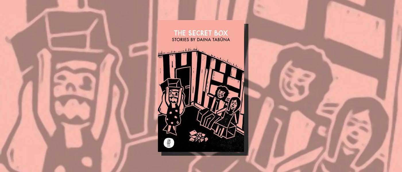 <i>The Secret Box</i> by Daina Tabūna