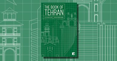<i> The Book of Tehran </i> edited by Fereshteh Ahmadi