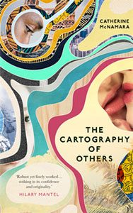The Cartography of Others  by Catherine McNamara