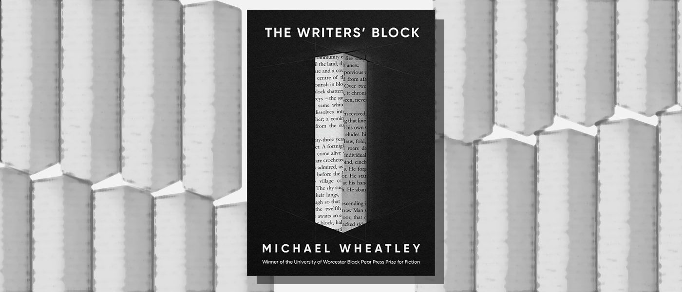 <i> The Writers' Block' </i> by Michael Wheatley