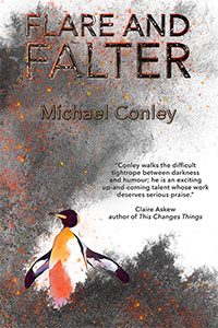 Flare and Falter  by Michael Conley