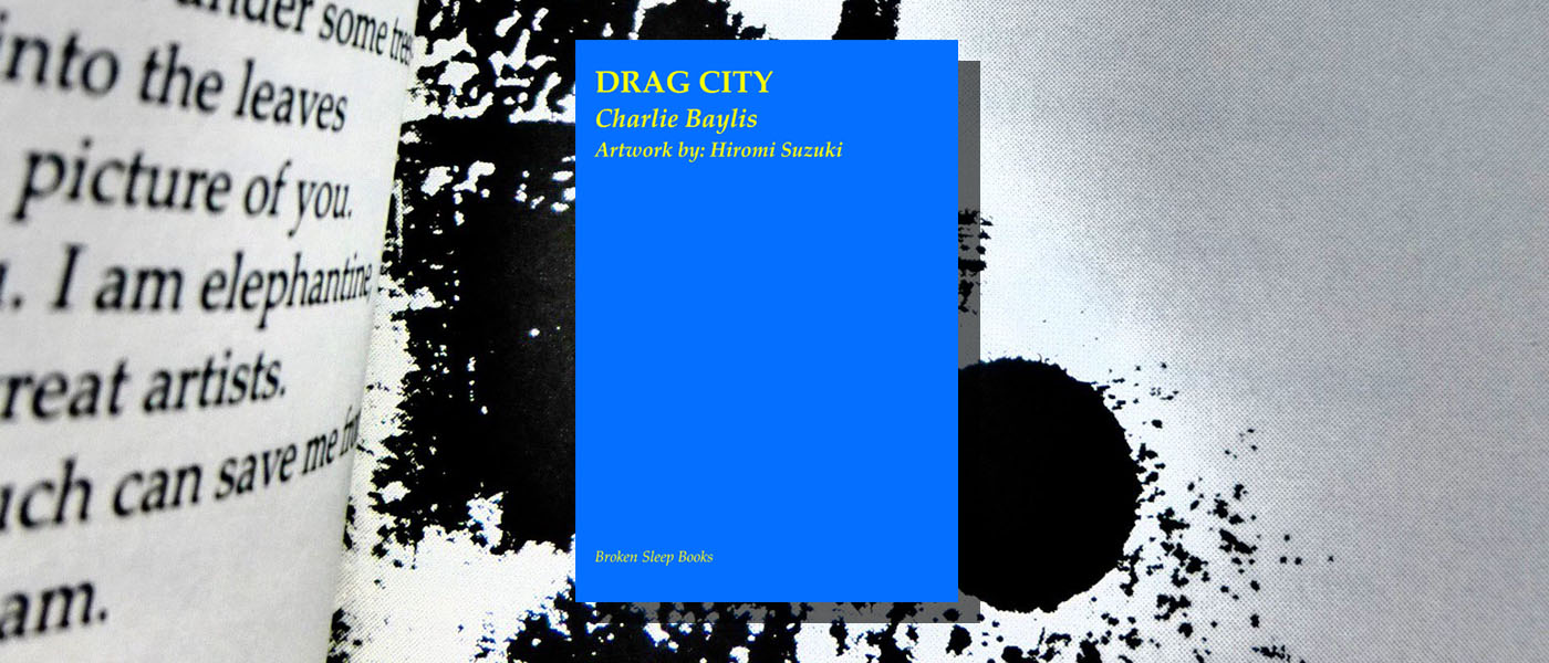 <I>Drag City</I> by Charlie Baylis