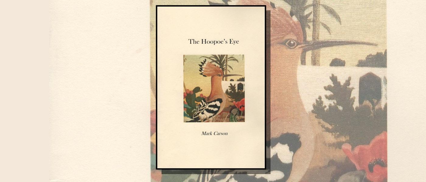 <I>The Hoopoe's Eye</I> by Mark Carson