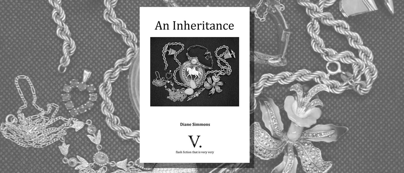 <i>An Inheritance</i> by Diane Simmons
