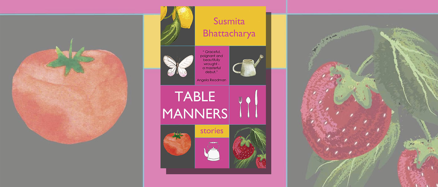 <i>Table Manners</i> by Susmita Bhattacharya