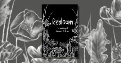 <I> Rebloom, An Anthology of Womxn's Resilience</I> ed Nikki Marone