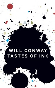 Will Conway's Tastes of Ink, reviewed for Sabotage by Will Langdale