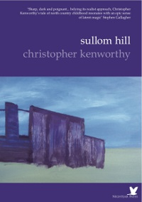 Nightjar Press's Sullom Hill, by Christopher Kenworthy, reviewed for Sabotage by Elinor Walpole