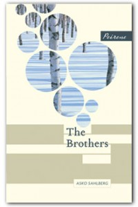 The Brothers, by Asko Sahlberg, translated by Fleur and Emily Jeremiah - Peirene Press