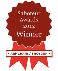 The Saboteur Award 2012, for Armchair/Shotgun