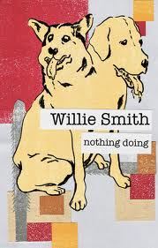 Nothing Doing by Willie Smith reviewed by Elinor Walpole