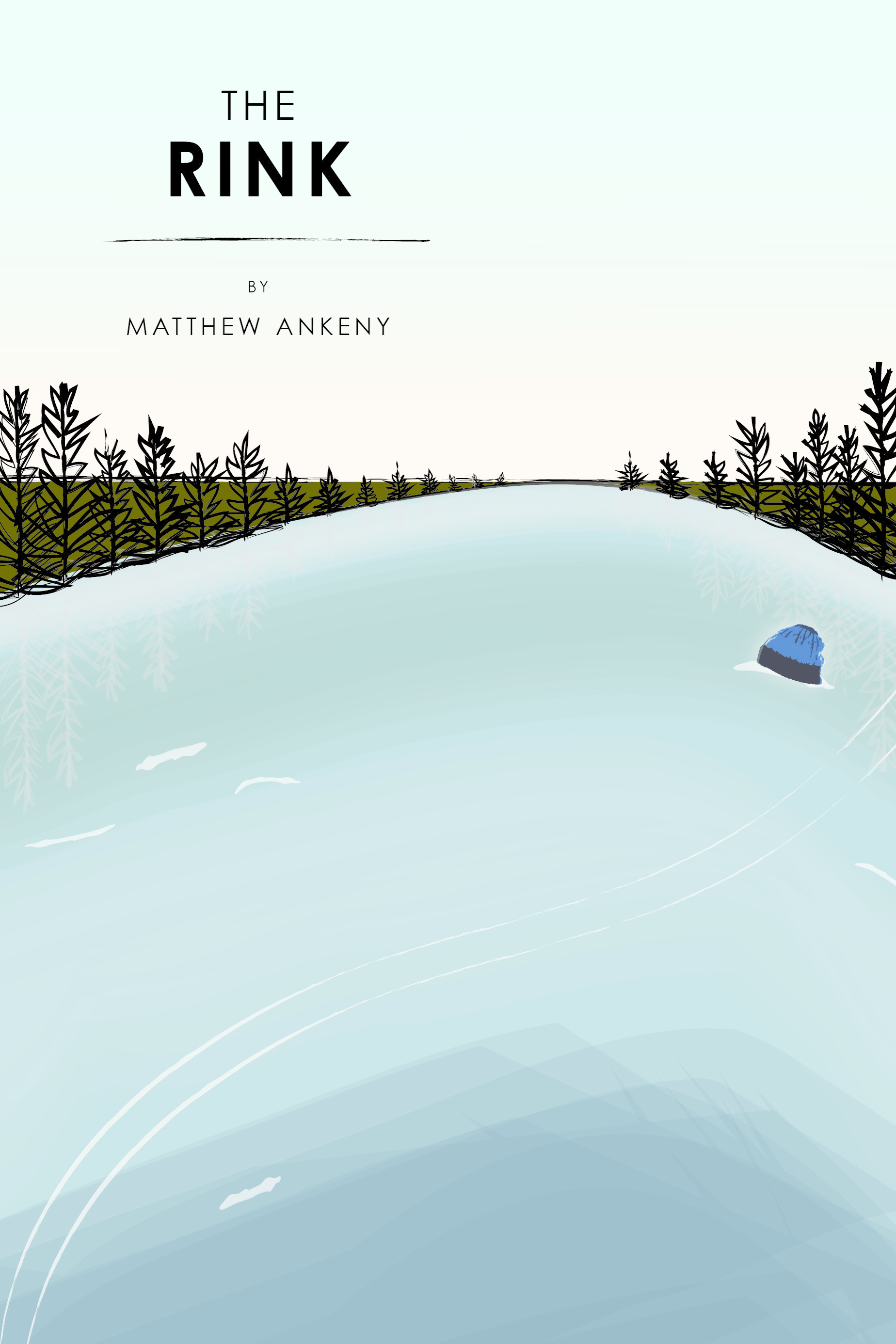 The Rink Matthew Ankeny