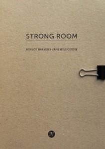 Strong Room Roelof Bakker Jane Wildgoose