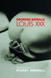 Louis XXX Georges Bataille
