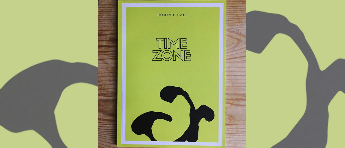 <I>Time Zone</I> by Dominic Hale