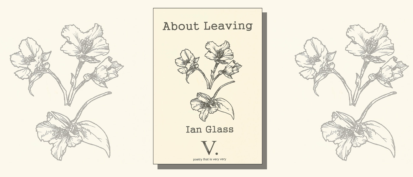 <I>About Leaving</I> by Ian Glass