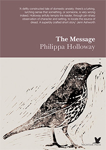 The Message by Philippa Holloway book cover with a lino-cut drawing of a bird