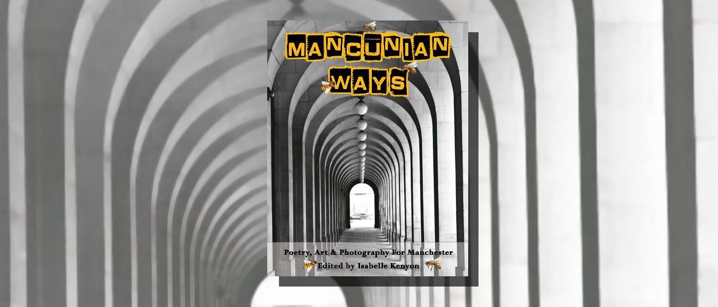 <I> Mancunian Ways </I> edited by Isabelle Kenyon